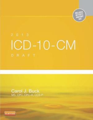 2013 ICD-10-CM Draft Edition - Elsevieron VitalSource af Carol J. Buck