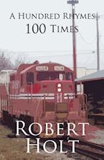 A Hundred Rhymes 100 Times af Robert Holt