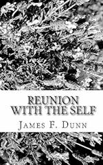 Reunion with the Self af James F. Dunn