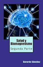 Salud y Biomagnetismo af Gerardo S. Nchez, Gerardo Sanchez