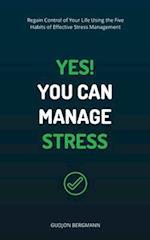Yes! You Can Manage Stress af Gudjon Bergmann