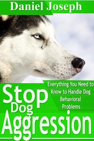 Stop Dog Aggression af Daniel Joseph