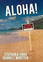 Aloha! af Stephen a. Enna, Dennis J. Wootten