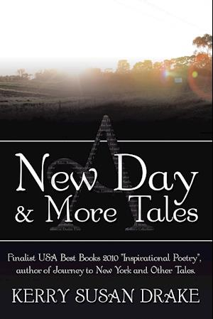 A New Day and More Tales af Kerry Susan Drake