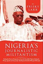 Nigeria's Journalistic Militantism af Frisky Larr