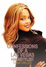 Confessions of a Las Vegas Hairstylist af Mimi Miller