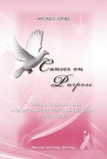 Cancer on Purpose af Michelle Jones