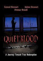 Quiet Blood af Jamie Stewart, Lionel Stewart, Demar Brazil