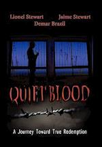 Quiet Blood af Jamie Stewart, Demar Brazil, Lionel Stewart
