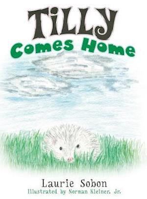Bog, hardback Tilly Comes Home af Laurie Sobon