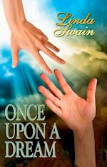 Once Upon a Dream af Linda Swain