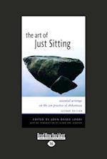The Art of Just Sitting af John Daido Loori
