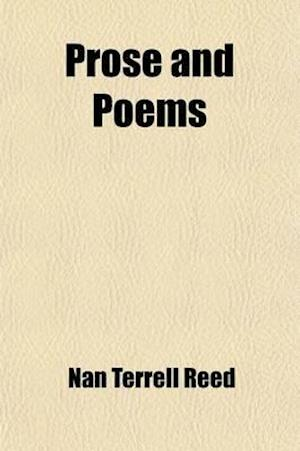 Prose and Poems af Nan Terrell Reed