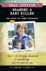 Branded a Baby Killer (Real Justice)