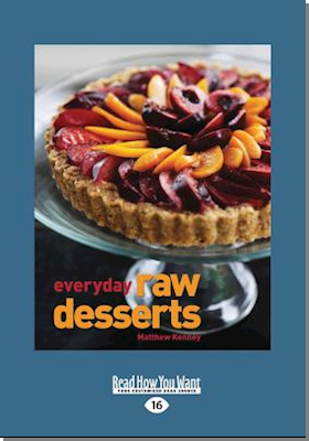 Everyday Raw Desserts (Large Print 16pt)