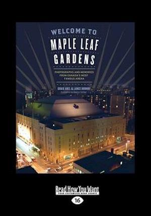 Welcome to Maple Leaf Gardens af Graig Abel, Graig Abel Sittler, Darryl Sittler