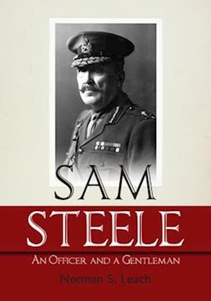 Sam Steele af Norman S. Leach