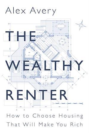 Wealthy Renter af Alex Avery