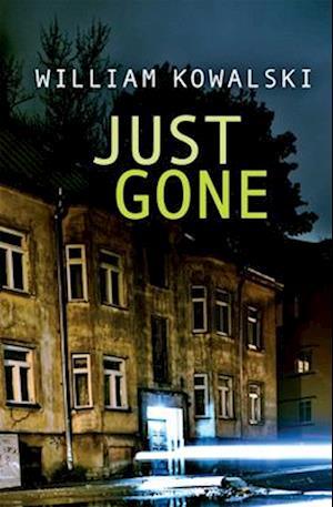 Just Gone af William Kowalski