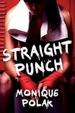 Straight Punch af Monique Polak