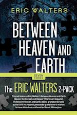The Eric Walters Seven 2-pack