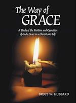 The Way of Grace af Bruce W. Hubbard