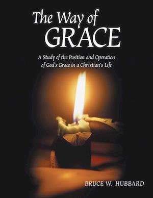 Bog, paperback The Way of Grace af Bruce W. Hubbard