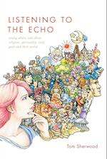 Listening to the Echo