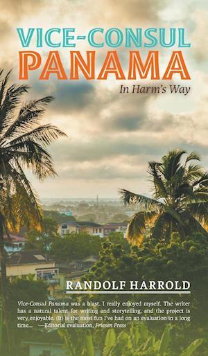 Bog, hardback Vice-Consul Panama af Randolf Harrold