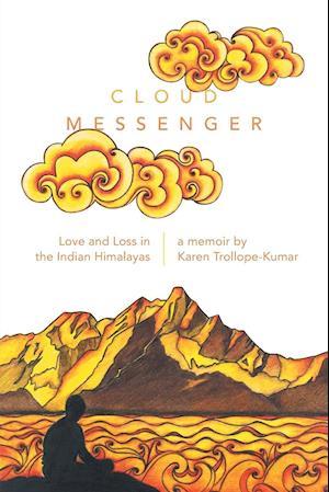 Cloud Messenger af Karen Trollope-Kumar