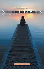 Pathways to Stillness