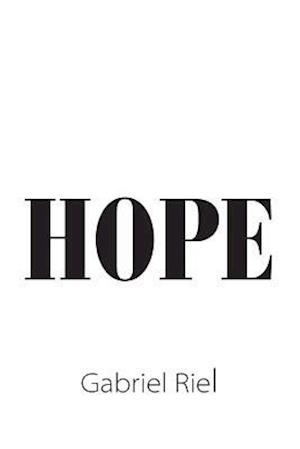 Bog, paperback Hope af Gabriel Riel