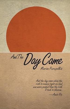 Bog, paperback And the Day Came af Marion Perepolkin