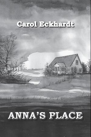 Bog, paperback Anna's Place af Carol Eckhardt