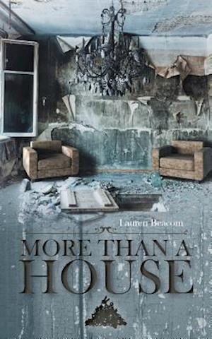 More Than a House af Lauren Beacom