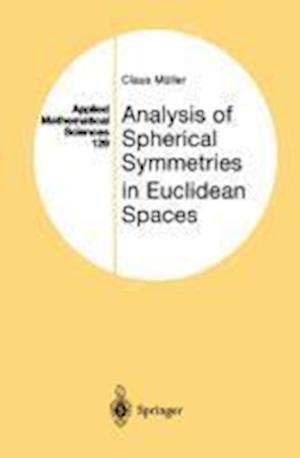 Analysis of Spherical Symmetries in Euclidean Spaces af Claus Muller