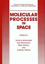 Molecular Processes in Space af Tsutomu Watanabe