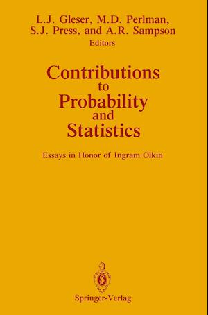 Contributions to Probability and Statistics af Leon J. Gleser