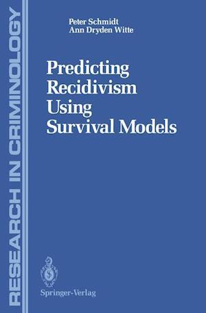 Predicting Recidivism Using Survival Models af Peter Schmidt