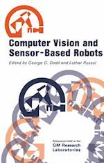 Computer Vision and Sensor-Based Robots af C.H. Dodd