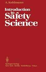 Introduction to Safety Science af Albert Kuhlmann