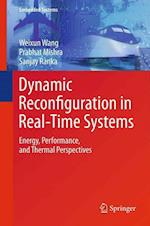 Dynamic Reconfiguration in Real-Time Systems af Prabhat Mishra