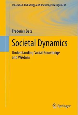 Societal Dynamics af Frederick Betz