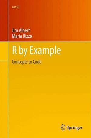 R by Example af Maria L Rizzo, Jim Albert