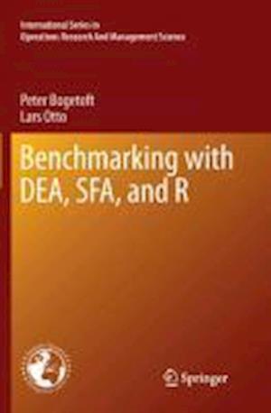 Benchmarking with DEA, SFA, and R af Peter Bogetoft
