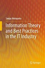 Information Theory and Best Practices in the IT Industry af Sanjay Mohapatra