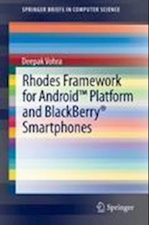 Rhodes Framework for Android Platform and Blackberry Smartphones af Deepak Vohra