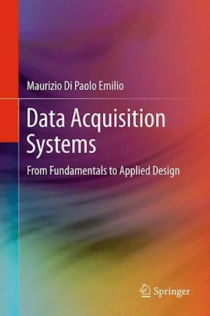 Data Acquisition Systems af Maurizio Di Paolo Emilio