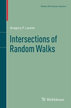 Intersections of Random Walks af Gregory F. Lawler