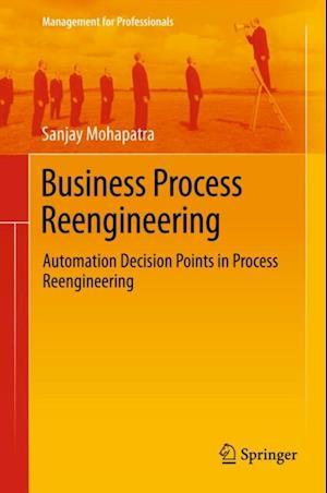 Business Process Reengineering af Sanjay Mohapatra